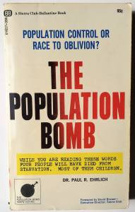 The Population Bomb by Paul R. Ehrlich